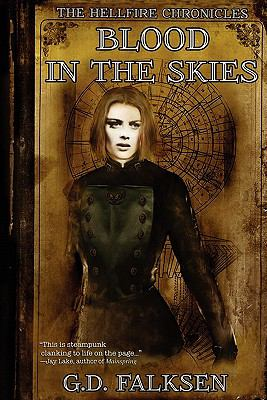 The Hellfire Chronicles: Blood in the Skies 9781434432087