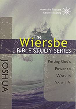 The Wiersbe Bible Study Series: Joshua: Putting God's Power to Work in Your Life 9781434702326