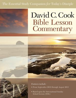 David C. Cook KJV Bible Lesson Commentary: The Essential Study Companion for Every Disciple 9781434702708