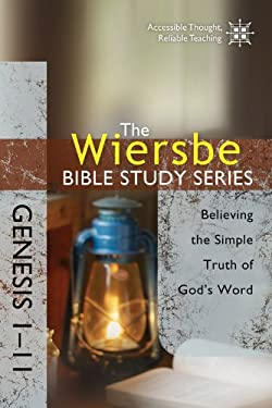 Genesis 1-11: Believing the Simple Truth of God's Word 9781434703781