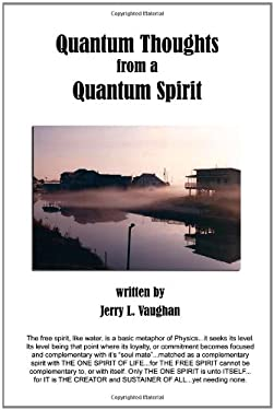 Quantum Thoughts from a Quantum Spirit 9781434915122