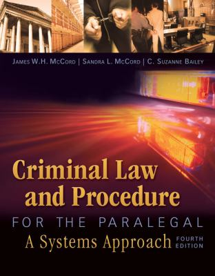 Criminal Law and Procedure for the Paralegal 9781435440166