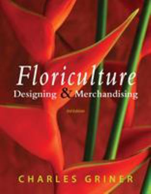 Floriculture: Designing & Merchandising 9781435489356
