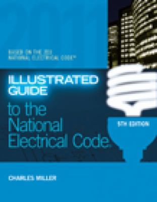 Illustrated Guide to the National Electric Code 9781435498136