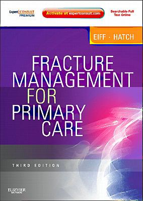 Fracture Management for Primary Care 9781437704280
