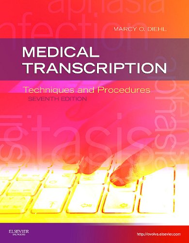 Medical Transcription: Techniques and Procedures 9781437704396