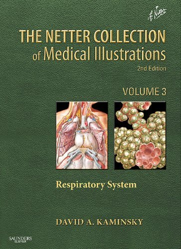 The Netter Collection of Medical Illustrations, Volume 3: Respiratory System 9781437705744