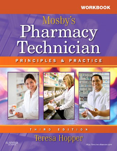 Workbook and Lab Manual for Mosby's Pharmacy Technician: Principles and Practice 9781437706710