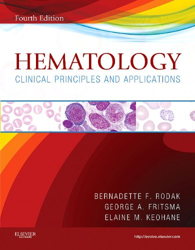 Hematology: Clinical Principles and Applications 9781437706925