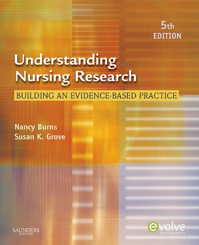 Understanding Nursing Research: Building an Evidence-Based Practice 9781437707502