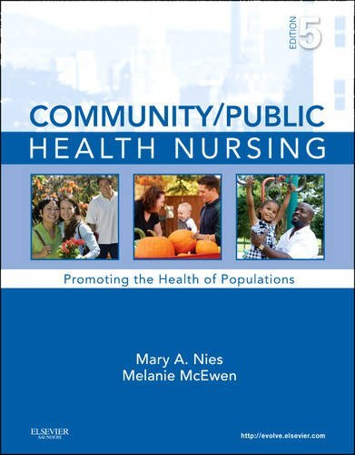 Community/Public Health Nursing: Promoting the Health of Populations 9781437708608
