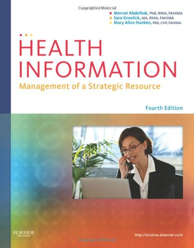 Health Information: Management of a Strategic Resource 9781437708875