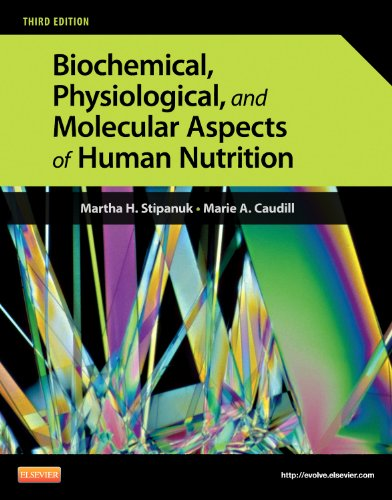 Biomechanical, Physiological, and Molecular Aspects of Human Nutrition 9781437709599