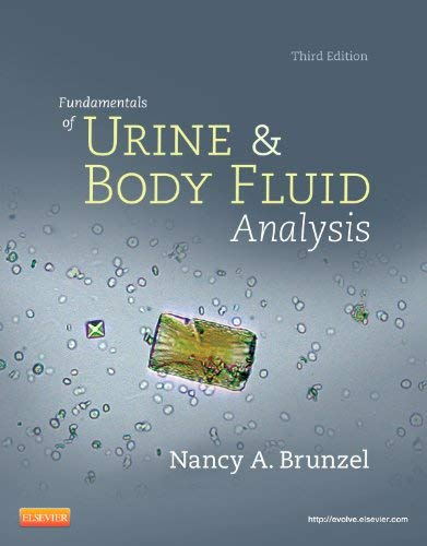 Fundamentals of Urine & Body Fluid Analysis 9781437709896