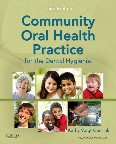 Community Oral Health Practice for the Dental Hygienist 9781437713510