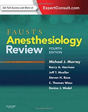 Faust's Anesthesiology Review: Expert Consult - Online and Print 9781437713695