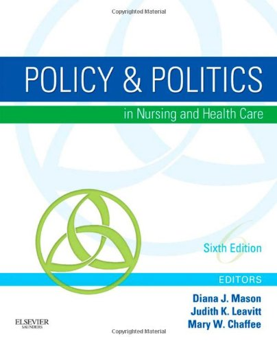 Policy & Politics in Nursing and Health Care 9781437714166