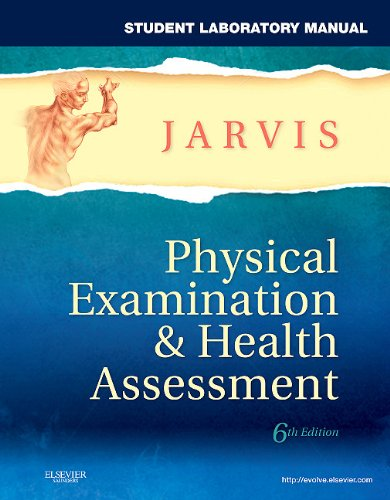 Student Laboratory Manual for Physical Examination & Health Assessment 9781437714456