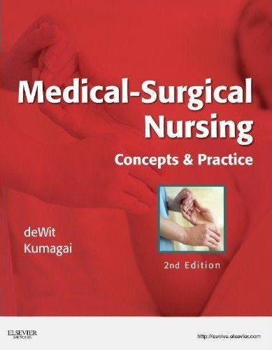 Medical-Surgical Nursing: Concepts & Practice 9781437717075