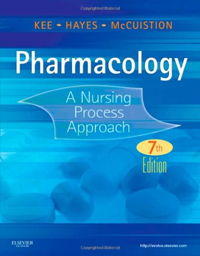Pharmacology: A Nursing Process Approach 9781437717112