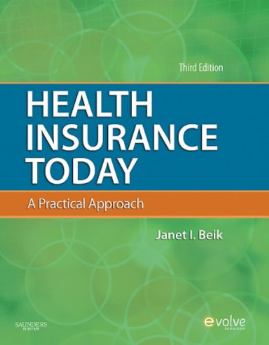 Health Insurance Today: A Practical Approach 9781437717709