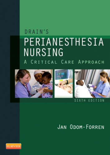 Drain's Perianesthesia Nursing: A Critical Care Approach 9781437718942