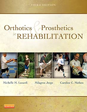 Orthotics and Prosthetics in Rehabilitation 9781437719369