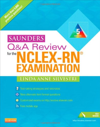 Saunders Q & A Review for the NCLEX-RN Examination 9781437720228