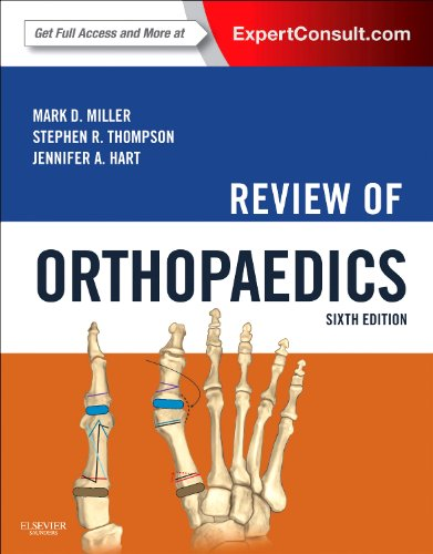 Review of Orthopaedics - 6th Edition