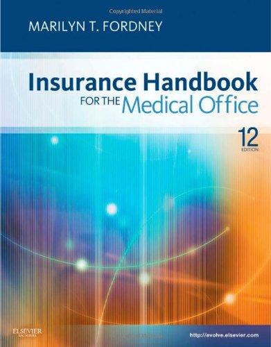 Insurance Handbook for the Medical Office 9781437722567