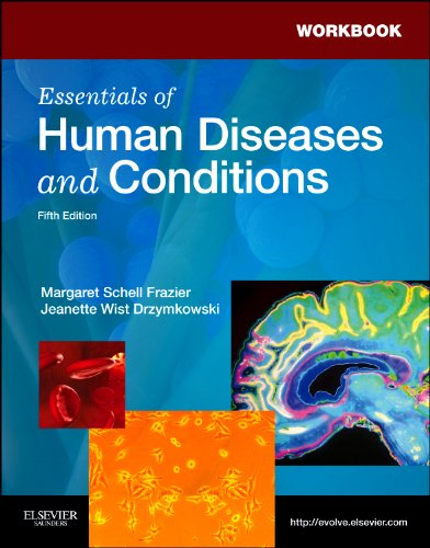 Workbook for Essentials of Human Diseases and Conditions 9781437724097