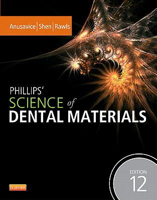 Phillips' Science of Dental Materials 9781437724189
