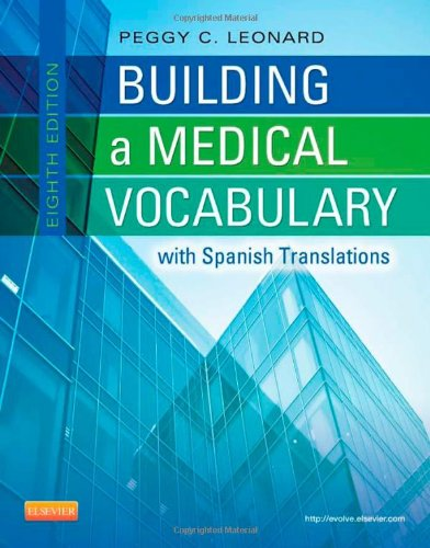 Building a Medical Vocabulary: With Spanish Translations 9781437727845