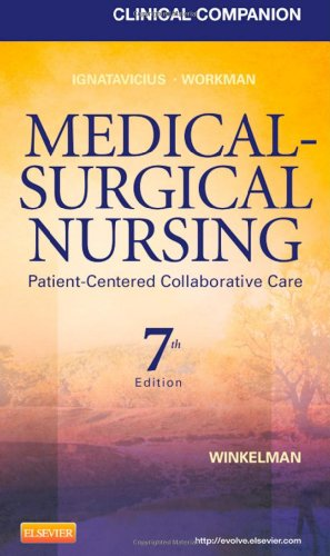 Medical-Surgical Nursing: Patient-Centered Collaborative Care 9781437727975