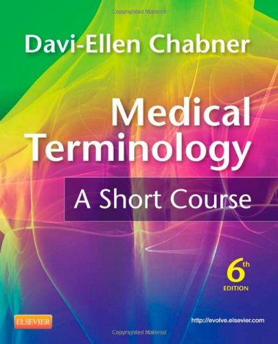 Medical Terminology: A Short Course - 6th Edition