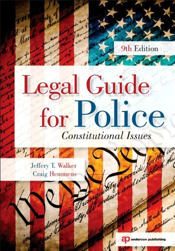 Legal Guide for Police: Constitutional Issues 9781437755886