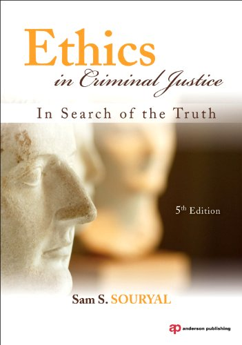 Ethics in Criminal Justice: In Search of the Truth 9781437755909