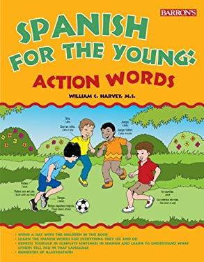 Spanish for the Young: Action Words! 9781438000145