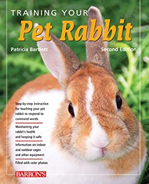 Training Your Pet Rabbit 9781438000343