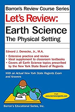 Let's Review Earth Science: The Physical Setting (Let's Review Series)