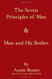 The Seven Principles of Man & Man and His Bodies 18818253