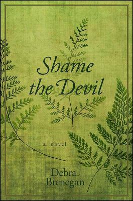 Shame the Devil 9781438435879