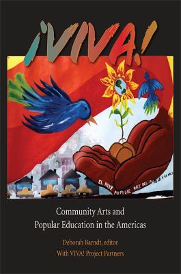 Viva!: Community Arts and Popular Education in the Americas [With DVD] 9781438437668