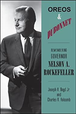 Oreos and Dubonnet: Remembering Governor Nelson A. Rockefeller 9781438441832