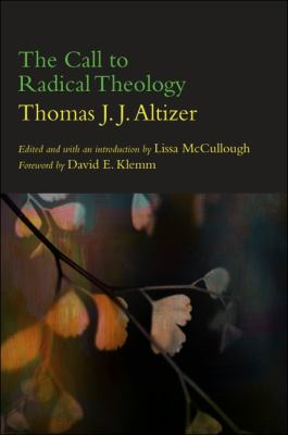 The Call to Radical Theology 9781438444512