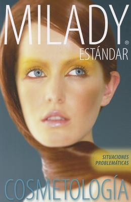 Situaciones Problematicas: Cosmetologia Estandar de Milady 9781439059098