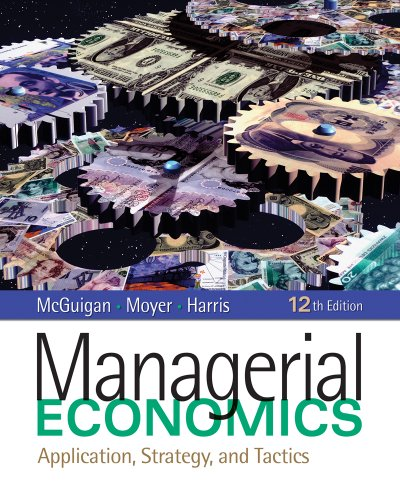 Managerial Economics: Applications, Strategy, and Tactics [With Access Code] 9781439079232