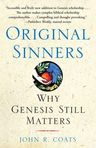 Original Sinners: Why Genesis Still Matters 9781439102107