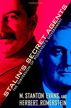 Stalin's Secret Agents: The Subversion of Roosevelt's Government 9781439147689