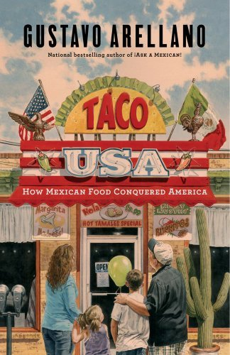 Taco USA: How Mexican Food Conquered America 9781439148617